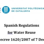 Royal Decree 1620/2007, of 7 December, wich sets the legal framework for the reuse of treated wastewater
