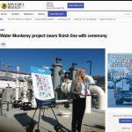 Pure Water Monterey: comienza la producción de agua regenerada