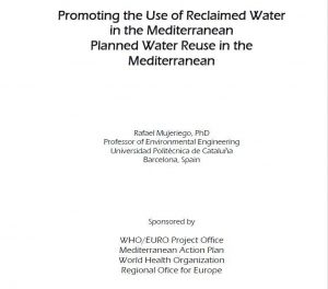 WHO/EURO 2006. Promoting the use of reclaimed water in the Mediterranean