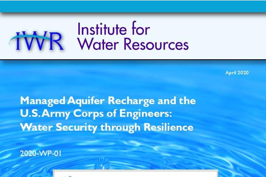 Garantía Hídrica mediante Resiliencia: nuevo informe del USACE