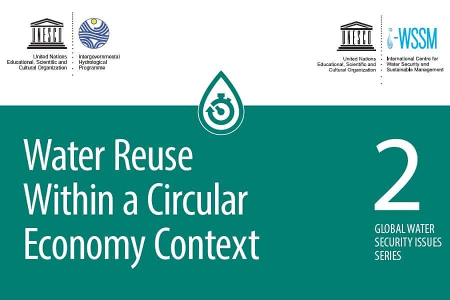 UNESCO: la reutilización del agua en el contexto de la economía circular