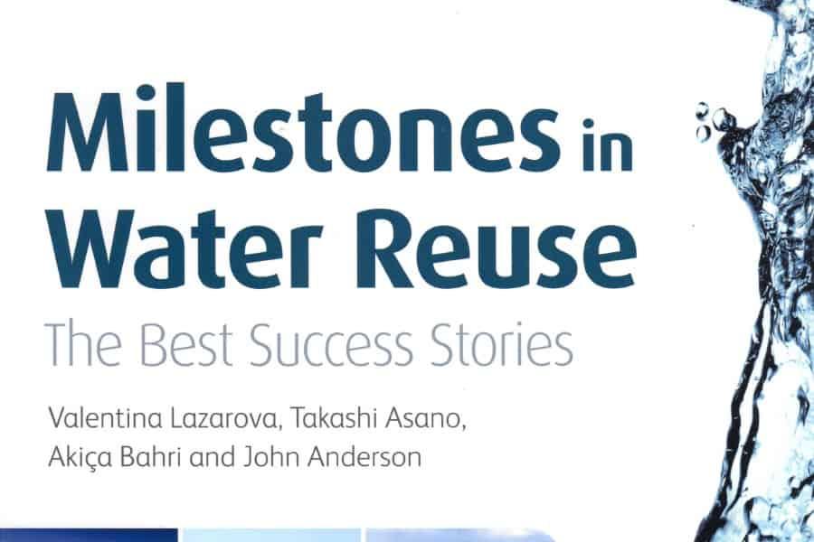 Milestones in Water Reuse