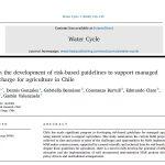 Directrices de riesgo para recarga de acuíferos agrícolas en Chile